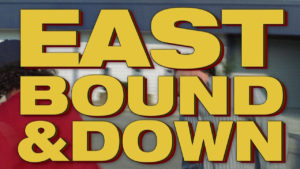 Eastbound & Down Chapter 1