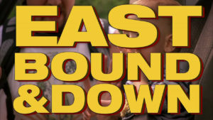 Eastbound & Down Chapter 15