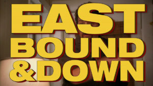 Eastbound & Down Chapter 17
